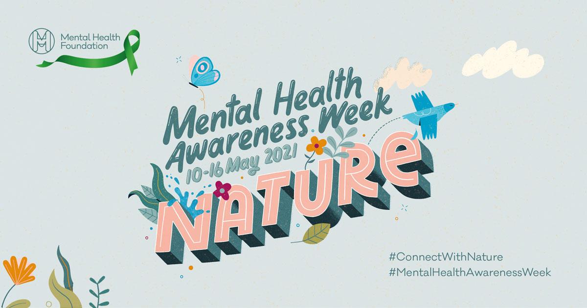 Mental Health Awareness Week - 2021 - Nature - SCP